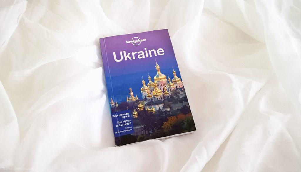 PRZEWODNIK LONELY PLANET UKRAINE