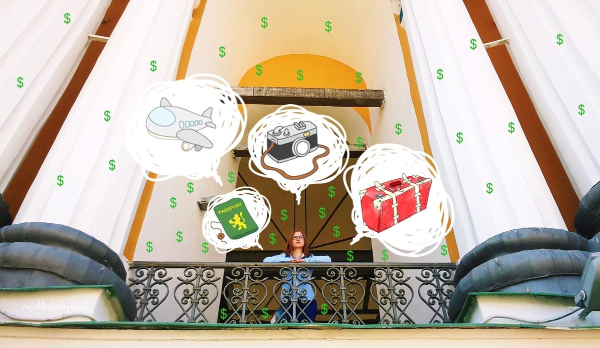 Skąd wziąć pieniądze na podróże