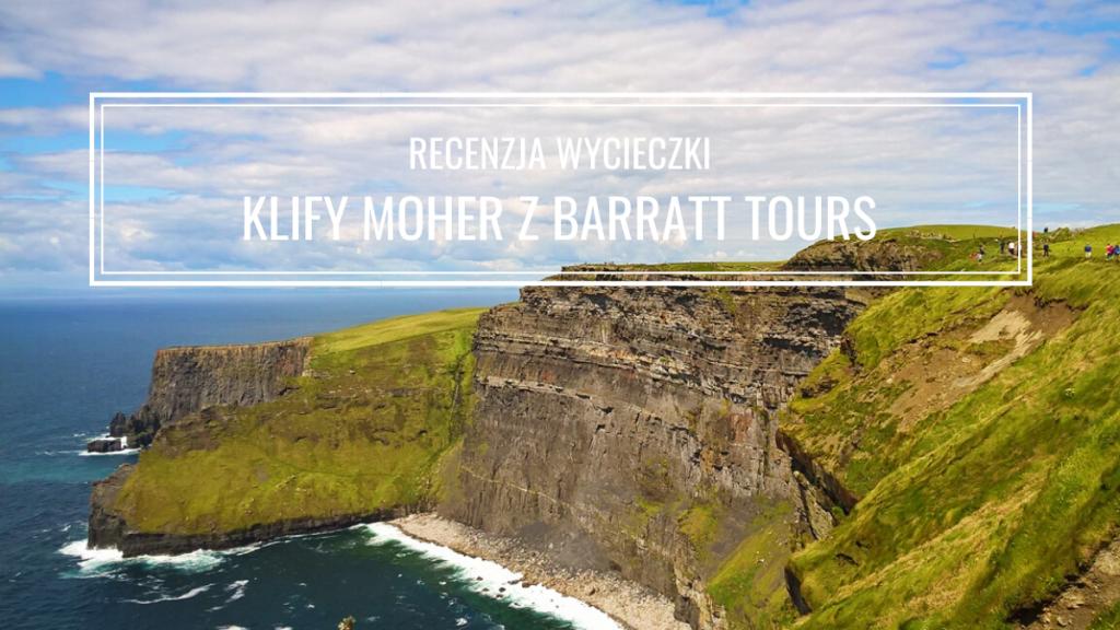 Klify Moher: jak dojechać, wycieczka z Barratt Tours