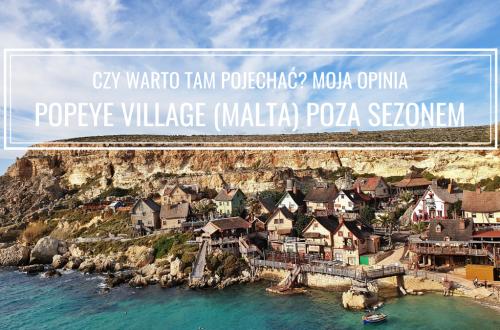 Popeye Village, Malta: czy warto? Opinia o wizycie poza sezonem