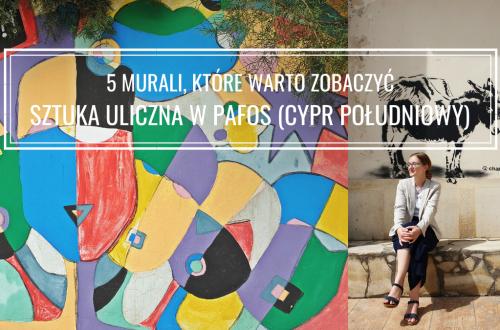 Sztuka uliczna w Pafos: 5 murali, które warto zobaczyć
