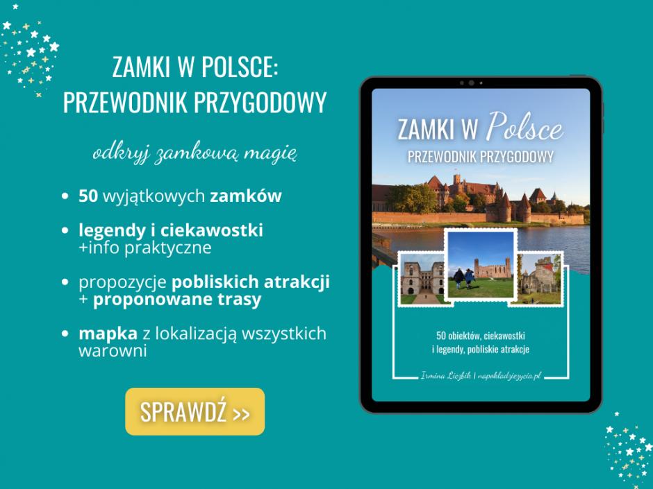 Zamki w Polsce, które warto zobaczyć: przewodnik przygodowy